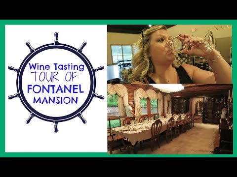 Touring Fontanel Mansion & First Time Wine Tasting   June 2017