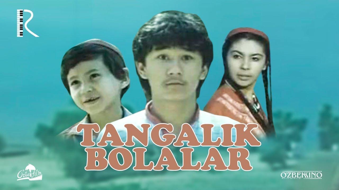 Tangalik bolalar (o'zbek film) | Тангалик болалар (узбекфильм) 1990 #UydaQoling