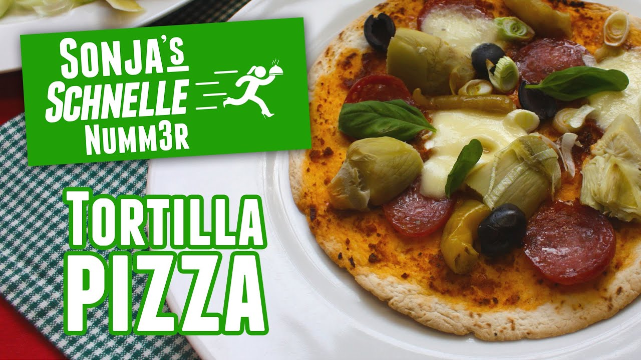 Tortilla Pizza Rezept Sonjas Schnelle Nummer 45 Youtube