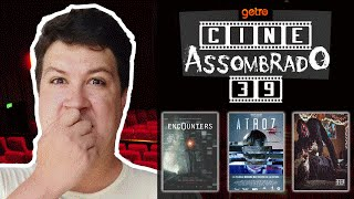 CineAssombrado #39 (EncOunters - ATROZ - Fifteen)