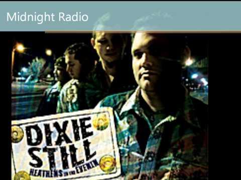 Dixie Still - Midnight Radio