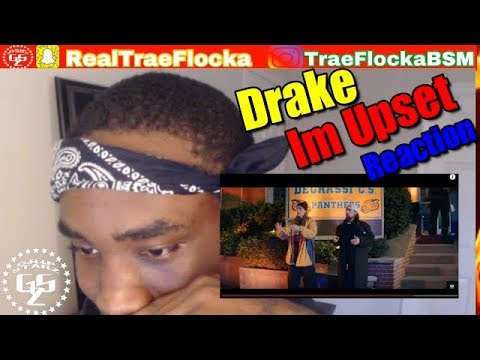 Drake Im Upset(Official Music Video) Reaction w/ Trae Flocka #GOMFSFB