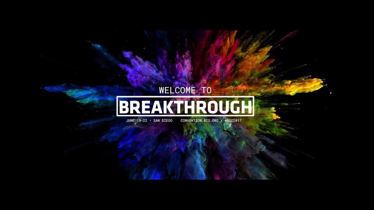 BREAKTHROUGH @ BIO2017 - YouTube