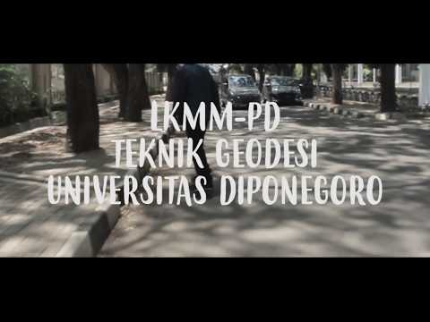 Full Download] Aftermovie Lkmm Pd Teknik Geodesi Undip 2018