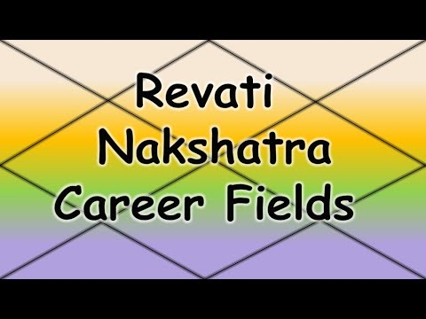 Revati Nakshatra Career/Professions (Vedic Astrology)