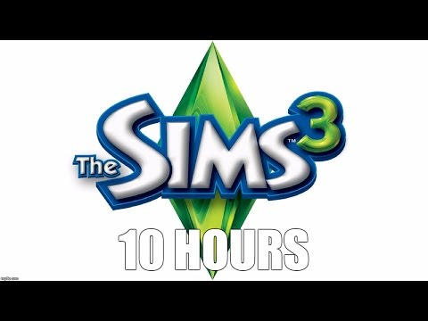 The Sims 3 - Main Theme Extended (10 hours)