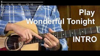 Clapton - Wonderful Tonight (INTRO) with Tab - Learn How to Play Rock/Pop Songs on Guitar