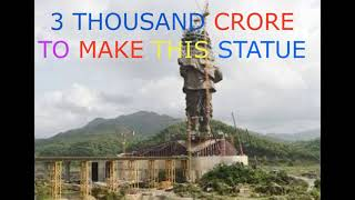 The Statue Of Unity Making Price You Should Know