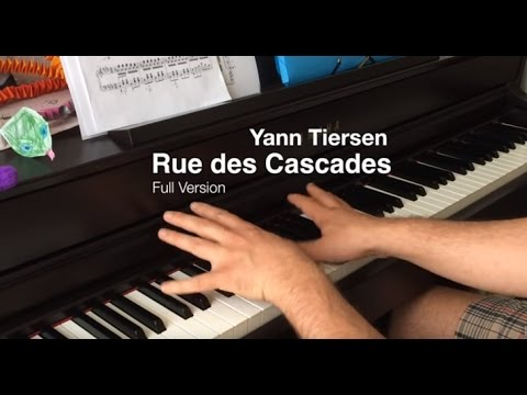 Yann Tiersen - Rue des Cascades Piano Cover (Full Version)