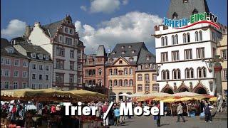 Trier | Stadt | Sehenswürdigkeiten | Rhein-Eifel.TV