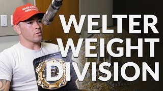 Colby Covington says the entire 170 pound division are gatekeepers and calls out Conor McGregor.