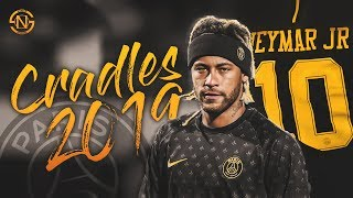 Neymar JR Cradles 2019 Best Dribbling Skills &amp Goals HD