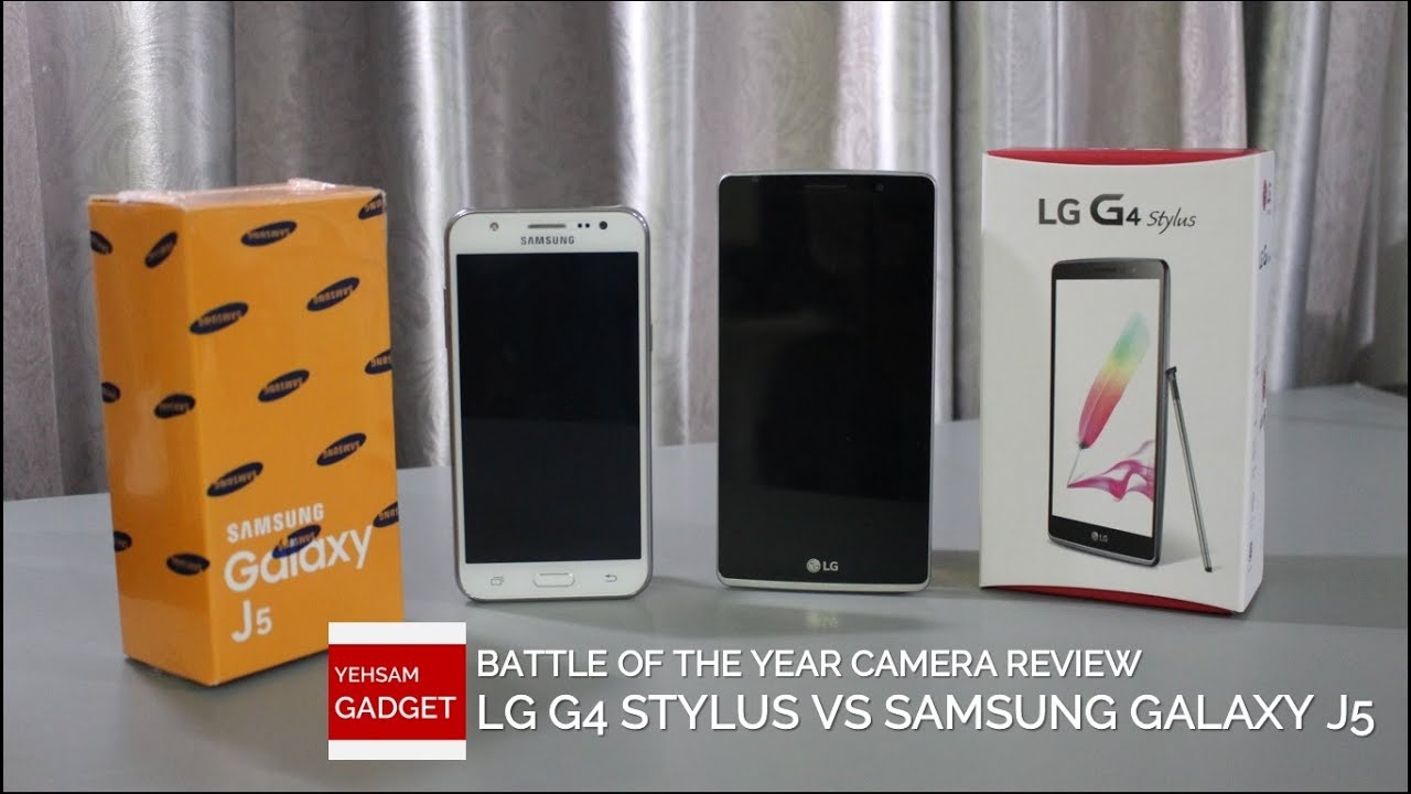 Battle of The Year (Part 1) : LG G4 Stylus vs Galaxy J5 Camera Review