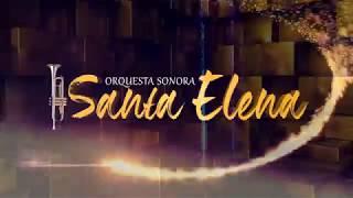 Sonora Santa Elena SPOT 2019