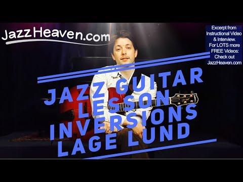 *Lage Lund* Jazz Guitar Harmony Tip On Inversions JazzHeaven.com Video Excerpt