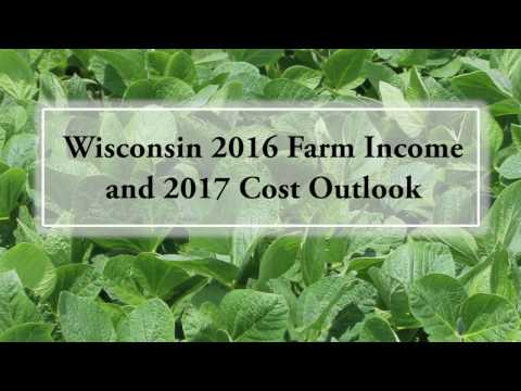 Wisconsin 2016 Farm Income and 2017 Cost Outlook