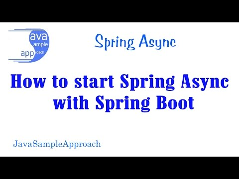 How to start Spring Async with Spring Boot » grokonez