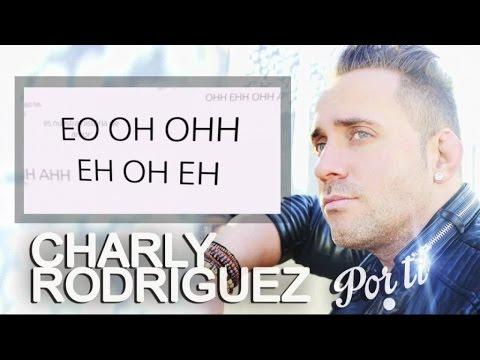 Charly Rodríguez - Por ti (video lyrics)