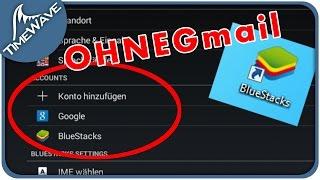 Bluestacks ►Account erstellen OHNE Gmail !◄  + (@ Zeichen hinzufügen)