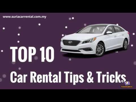 Top 10 Car Rental Tips and Tricks - Car Rental Malaysia