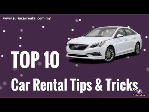 Top 10 Car Rental Tips And Tricks Car Rental Malaysia Youtube