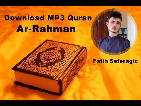 Download MP3 Quran  055 ArRahman  FATIH SEFERAGIC