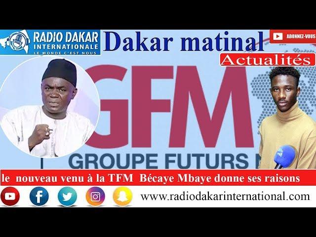 Les raisons qui poussent Bécéye Mbaye à rejoindre Tfm