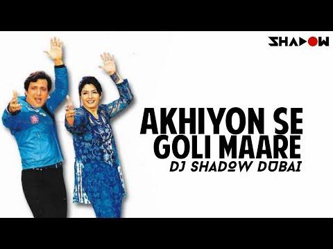 Akhiyon Se Goli Maare | DJ Shadow Dubai Remix | Full Video HD