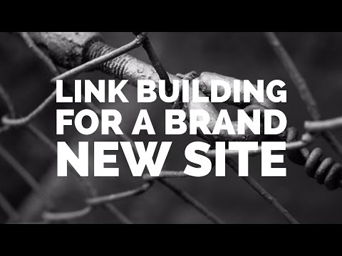 Link Building Strategy For A Brand New Site - 2017 Backlink SEO Tutorial