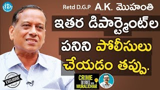 Gambar cover Retd DGP AK Mohanty Exclusive Interview || Crime Diaries With Muralidhar #31