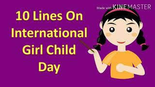 10 Lines on International Girl Child Day in English/Essay on International Day of the Girl 2020