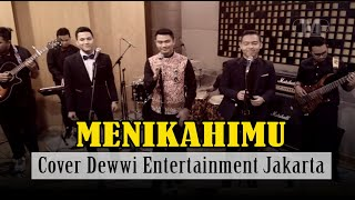 Download Video KAHITNA - MENIKAHIMU  (Cover)  by DEWWI MUSIC ENTERTAINMENT MP3 3GP MP4