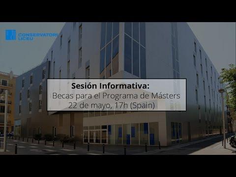 Sesión Informativa: Becas para estudios de Máster curso 2017/18 - Conservatori Liceu