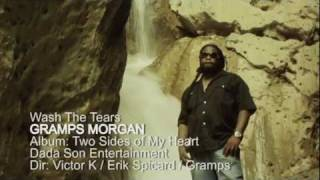 Gambar cover GRAMPS MORGAN - WASH THE TEARS (OFFICIAL VIDEO) with Lyrics