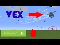 Mcpe 1.1/0.18.0 vex gameplay concept + apk download! android