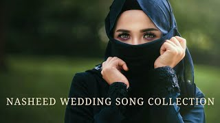 nasheed wedding song best collection