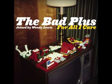 The Bad Plus - How Deep is Your Love