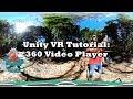 Unity 5.6 360 Video Player Tutorial (NO
