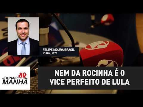 Nem da Rocinha é o vice perfeito de Lula | Felipe Moura Brasil