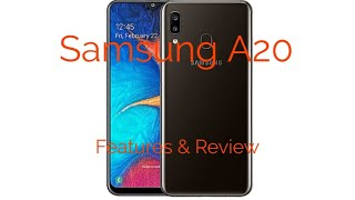 Samsung A20 Features & Review / New YouTuber Edition