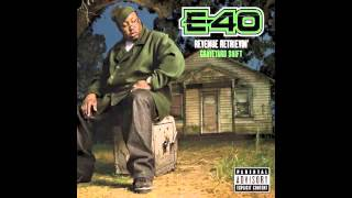 "E-40 ""Serious"" Feat. T-Pain"