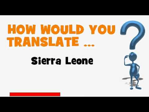 French Translation Quiz Sierra Leone