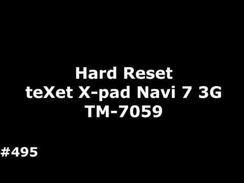 Hard Reset TeXet X Pad Navi 7 3G TM 7059#495