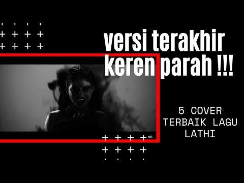5-cover-terbaik-lagu-lathi---weird-genius-ft.-sara-fajira