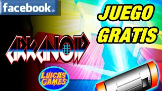 Arkanoid Juego Retro Gratis Facebook y PC