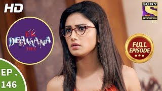 Ek Deewaana Tha - Ep 146 - Full Episode - 14th May, 2018