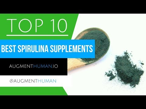 10 Best Spirulina Brand Supplements 2018