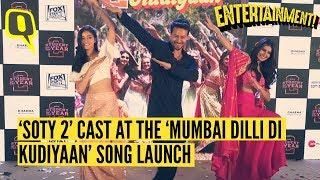 Tiger, Ananya & Tara Groove to 'Mumbai Dilli Di Kudiyaan' from 'SOTY 2'   The Quint