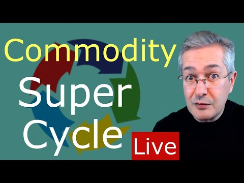 Commodity Super Cycle - Live