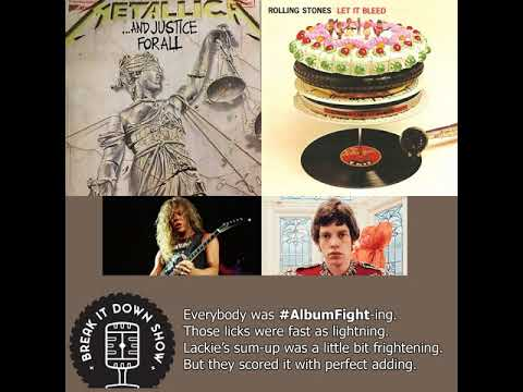 293 - Rolling Stones vs Metallica (Album Fight)
